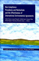 Non Compliance Procedures and Mechanisms and the Effectiveness of International Environmental Agreements PDF