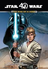Star Wars: The Rise of a Hero: The Rise of a Hero
