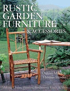 Rustic Garden Furniture   Accessories PDF