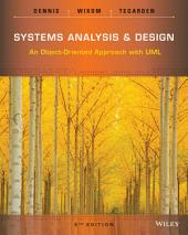 Systems Analysis and Design: An Object-Oriented Approach with UML, 5th Edition: Edition 5