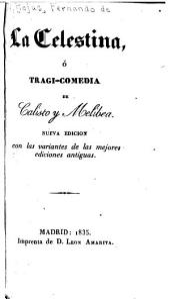 La Celestina: ó Tragi-comedia de Calisto y Melibea