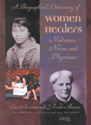 A Biographical Dictionary of Women Healers PDF