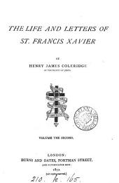 The Life and Letters of St. Francis Xavier: Volume 2