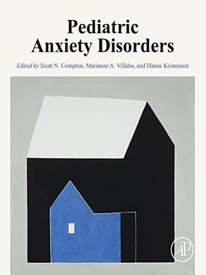 Pediatric Anxiety Disorders PDF