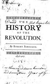 The History of the Revolution: By Robert Ferguson