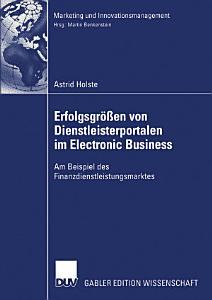 Erfolgsgr    en von Dienstleisterportalen im Electronic Business PDF