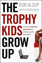 The Trophy Kids Grow Up PDF