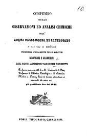 Compendio delle osservazioni ed analisi chimiche sull'acqua salsojodica di Castrocaro ... del Dott. A. Targioni Tozzetti, etc