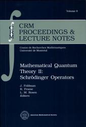 Mathematical Quantum Theory II: Schrödinger Operators, Page 4