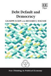 Debt Default And Democracy Book PDF
