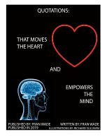 Quotations: That Move the Heart and Empower the Mind