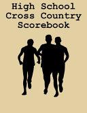 High School Cross Country Scorebook