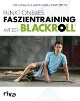 Funktionelles Faszientraining mit der BLACKROLL   PDF