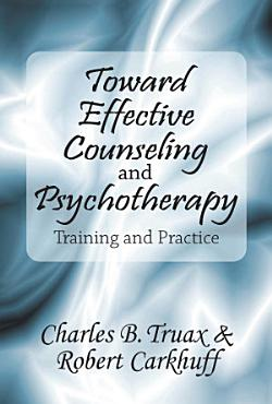 Toward Effective Counseling and Psychotherapy PDF