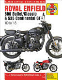 Royal Enfield 500 Bullet / Classic & 535 Continental GT Haynes Service & Repair Manual