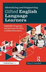 Identifying and Supporting Gifted English Language Learners