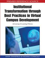 Institutional Transformation through Best Practices in Virtual Campus Development  Advancing E Learning Policies PDF