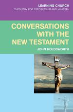 Conversations with the New Testament