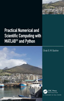 Practical Numerical and Scientific Computing with MATLAB   and Python PDF