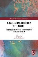 A Cultural History of Famine PDF