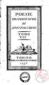 Poesie drammatiche di Apostolo Zeno. Tomo 1.[-12.]: Volume 7