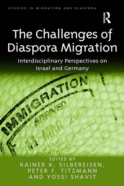 The Challenges Of Diaspora Migration