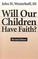 Will Our Children Have Faith  PDF