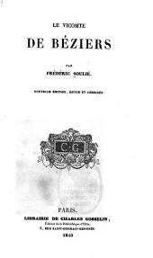 Le vicomte de Béziers: Volume1