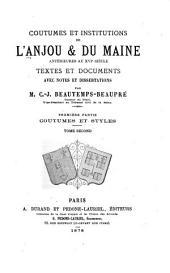 Coutumes et institutions de l'Anjou & du Maine antérieures au XVIe siècle: textes et documents, avec notes et dissertations, Partie1,Volume2