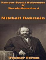 Famous Social Reformers   Revolutionaries 4  Mikhail Bakunin PDF