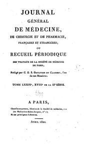Journal général de médecine, de chirurgie et de pharmacie franc̜aises et étrangeres, ou, Recueil périodique de la Société de médecine de Paris: Volume79