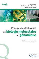 Principes des techniques de biologie mol  culaire et g  nomique PDF