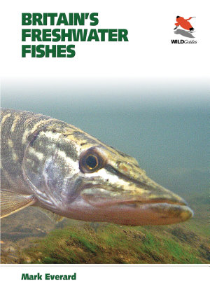 Britain s Freshwater Fishes