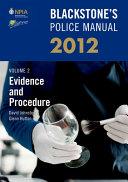 Blackstone s Police Manual Volume 2  Evidence and Procedure 2012 PDF