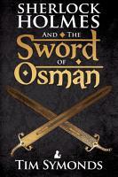 Sherlock Holmes and The Sword of Osman PDF