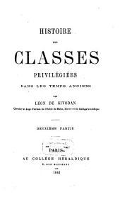 Histoire des classes privilégiées dans les temps anciens: Volume2