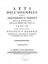 Atti dell'assemblea degli Arcivescovi ... della Toscana tenuta in Firenze nell'anno 1787