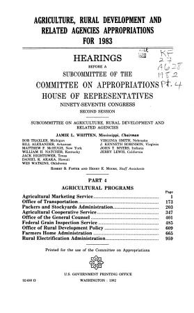 Agriculture  Rural Development  and Related Agencies Appropriations for 1983  Agricultural programs PDF