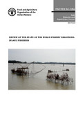 Review Of The State Of The World Fishery Resources Inland Fisheries