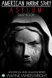 American Horror Story - Asylum Quiz Book: Season 2