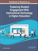Handbook of Research on Fostering Student Engagement With Instructional Technology in Higher Education PDF
