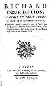 Richard Cœur de Lion: comédie en trois actes