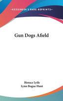 Gun Dogs Afield