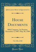 House Documents, Vol. 106 Of 108