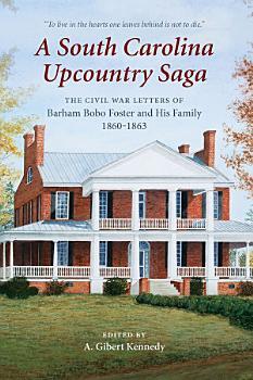 A South Carolina Upcountry Saga PDF