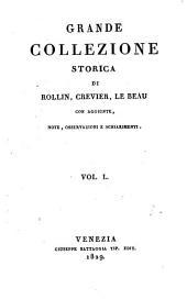 Grande collezione Storica, con aggiunte, note, osservazioni e schiarimenti: Volume 50