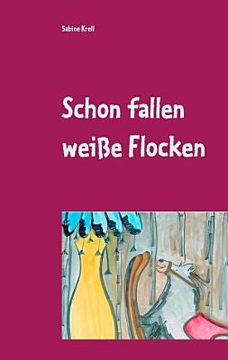Schon fallen wei  e Flocken PDF
