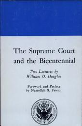 The Supreme Court and the Bicentennial: Two Lectures