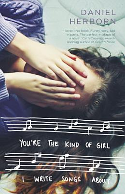 You re the Kind of Girl I Write Songs About