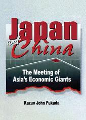 Japan and China: The Meeting of Asia's Economic Giants